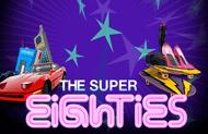 Игровой автомат The Super Eighties